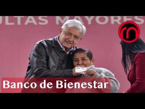 México crea Banco de Bienestar