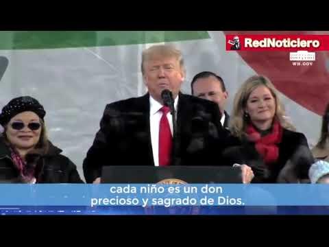 Trump en la Marcha por la Vida Enero 2020.  (Inglés Español )