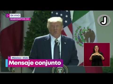 Que dijoTrump sobre Mexico y Mexicanos en el encuentro con AMLO